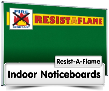 Resist a Flame Noticeboards
